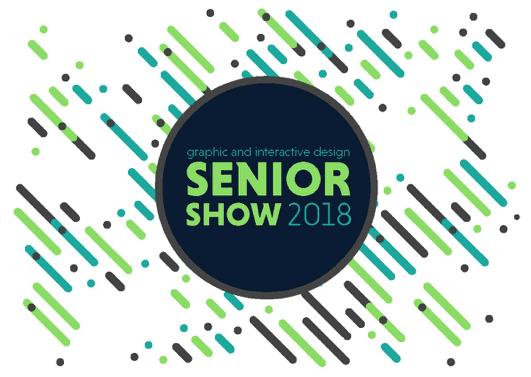 Graphic + Interactive Design 2018 Senior Show