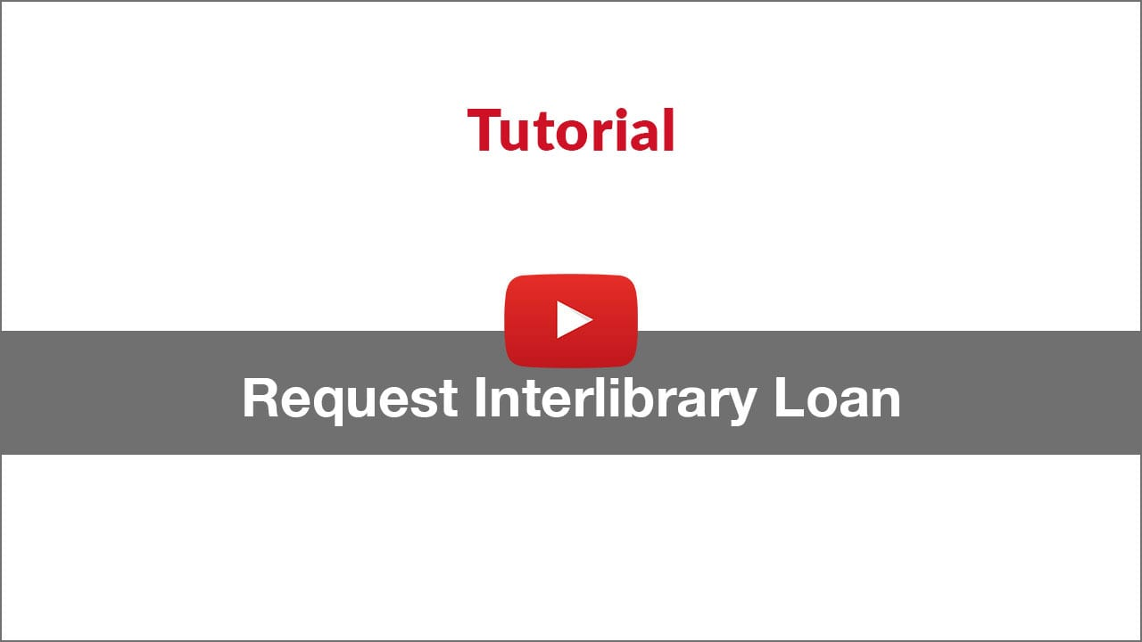 request interlibrary loan tutorial video