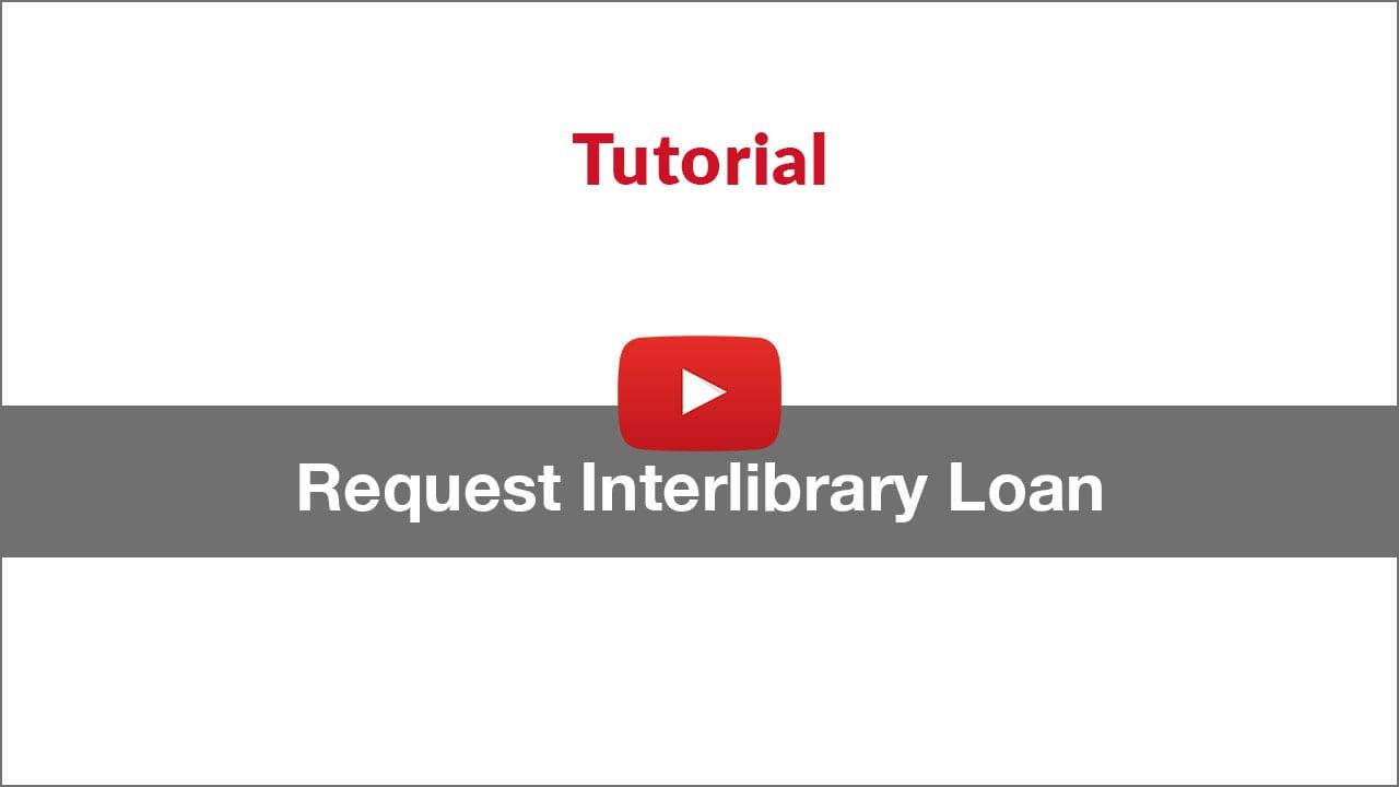 request interlibrary loan tutorial video