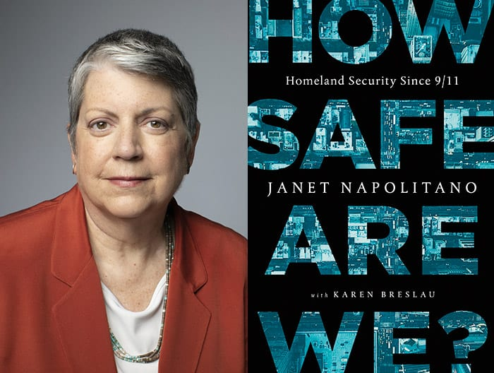 Janet Napolitano's book How Safe Are We?: Homeland Security since 9/11