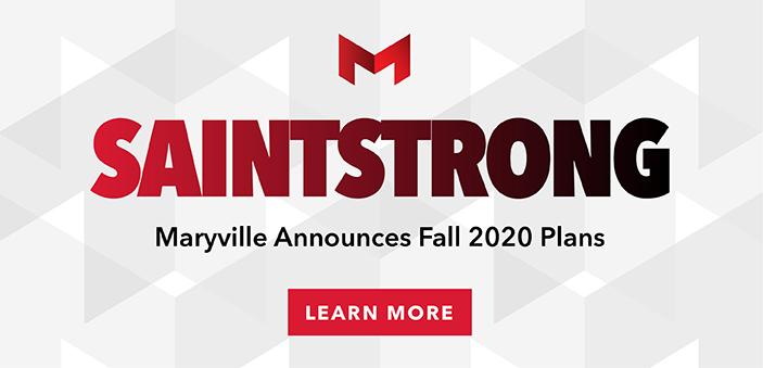 SaintStrong. Maryville Announces Fall 2020 Plan. Click to learn more.