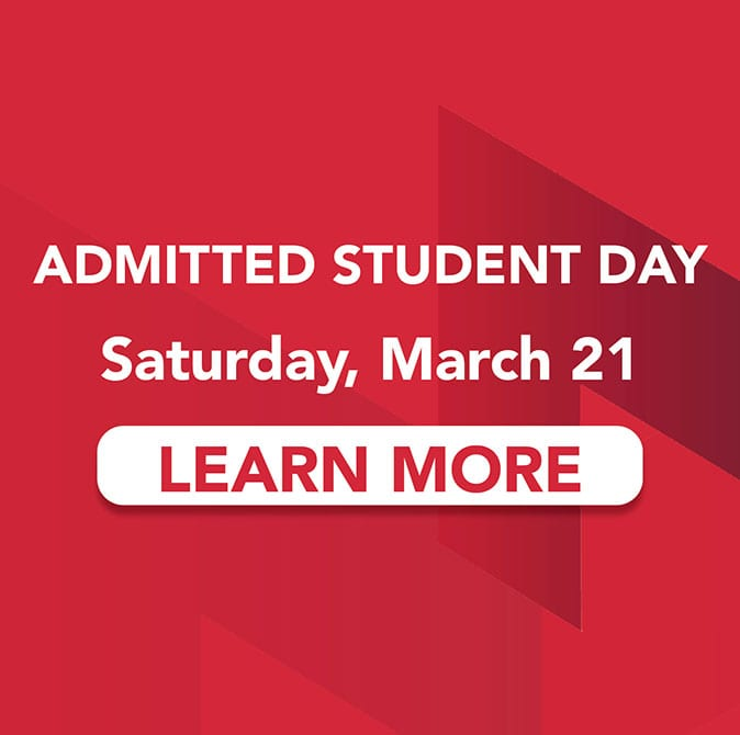 Admitted Student Day: Saturday, March 21