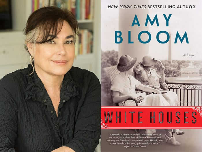 Amy Bloom's White Houses